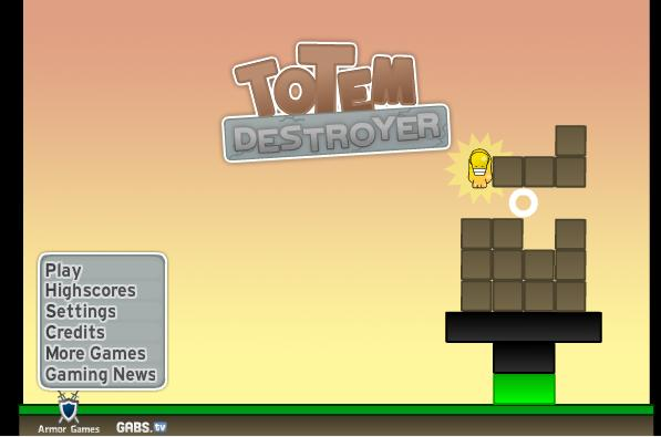Totem Destroyer